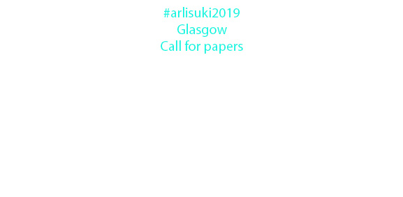 ARLIS/UK & Ireland 2019 call for papers